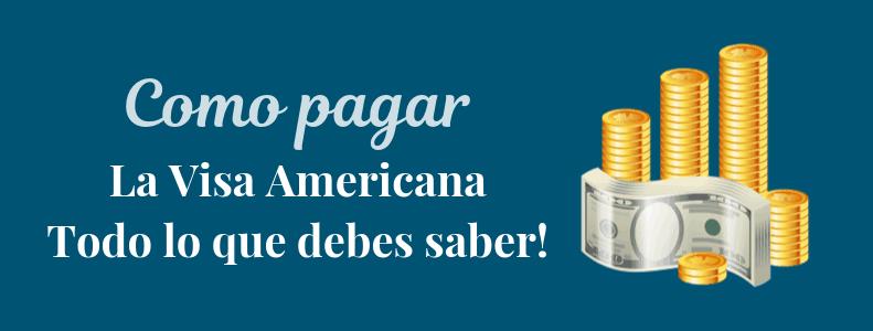 Pago de visa americana