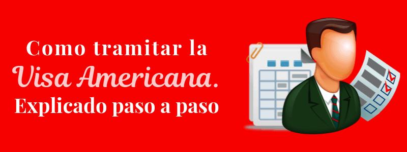 Como tramitar visa americana